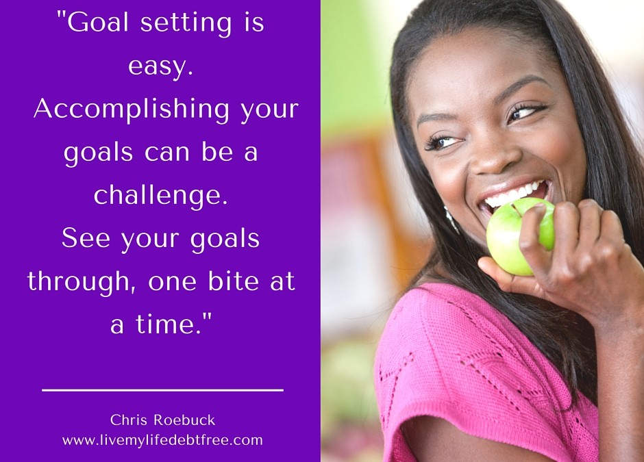"""""""Take a bite out of your goals"""""""