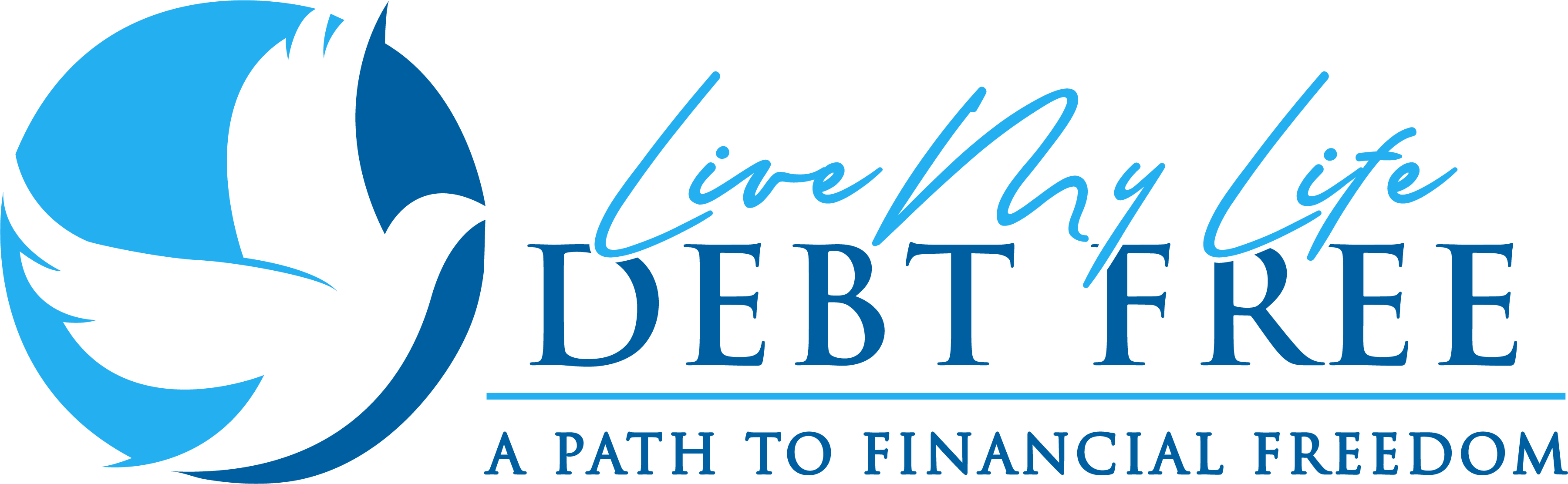 """Live My Life Debt Free"""