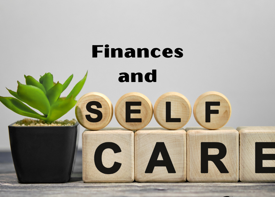 How to Make Your Finances Part of Your Self-Care Routine